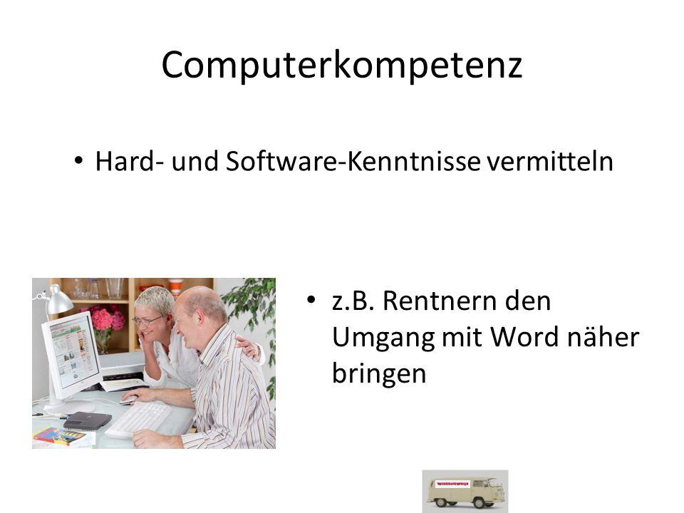 Computerkompetenz z.B.