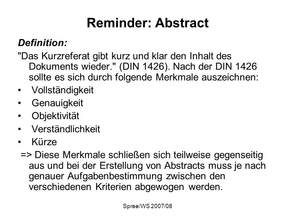 Spree/WS 2007/08 Reminder: Abstract Hauptfunktionen: 1.Unterstützung der Relevanzbeurteilung.