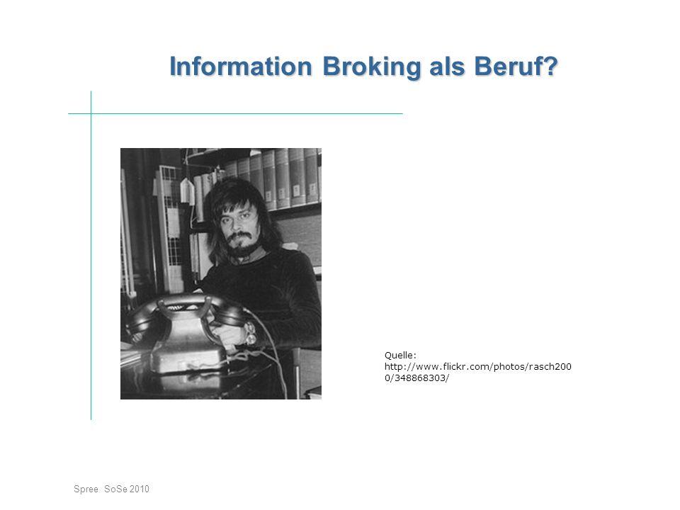 Information Broking als Beruf.