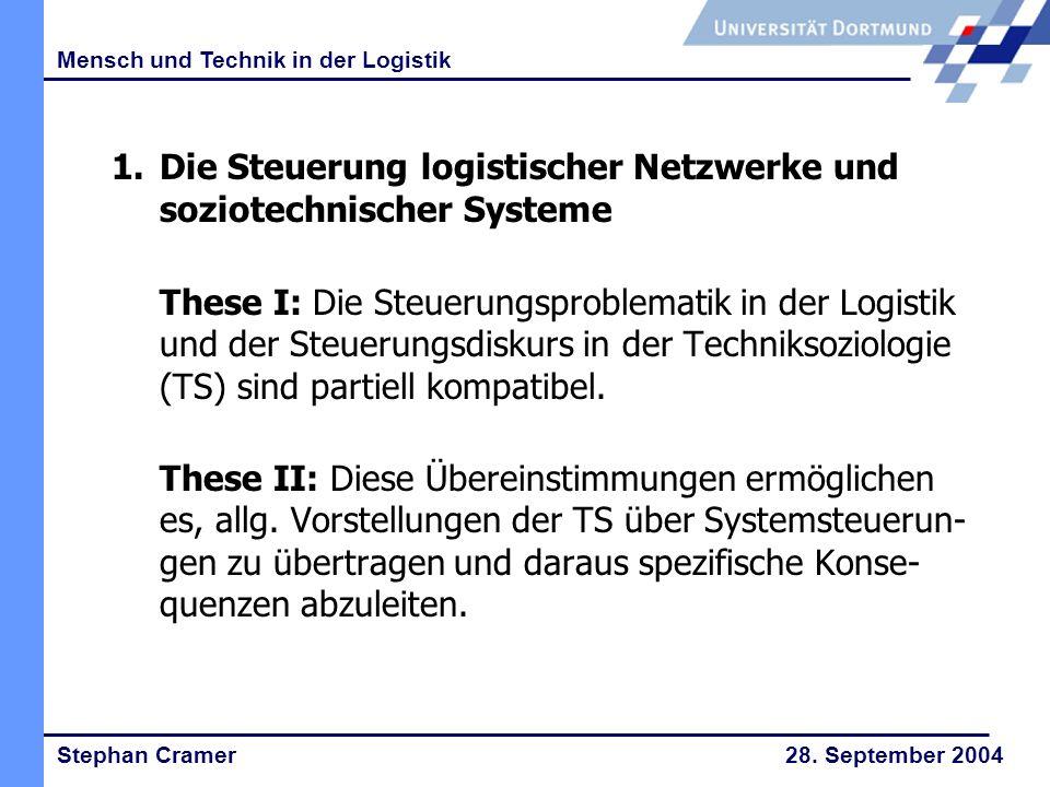 Stephan Cramer 28.September 2004 Mensch und Technik in der Logistik 9.