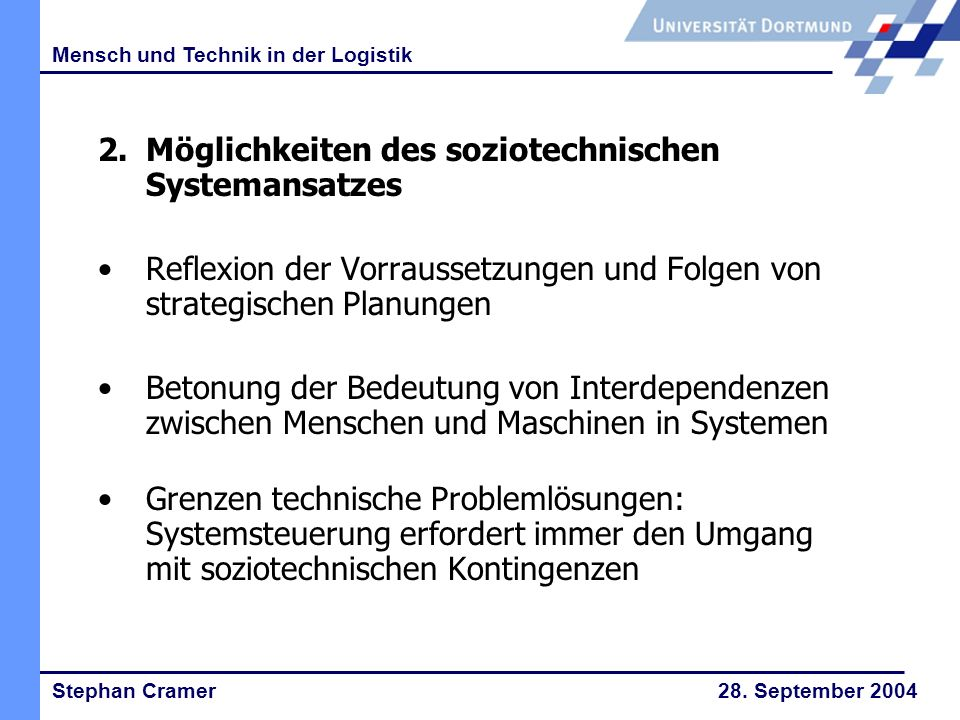 Stephan Cramer 28.September 2004 Mensch und Technik in der Logistik 3.