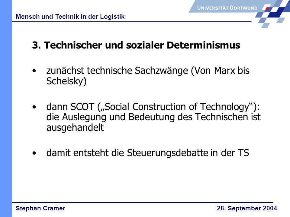 Stephan Cramer 28.September 2004 Mensch und Technik in der Logistik 4.
