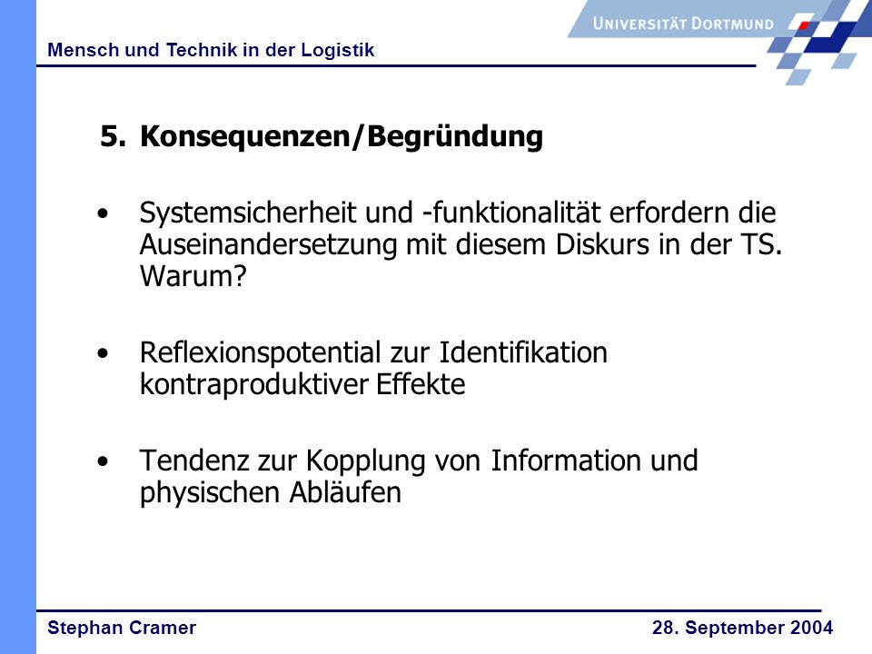 Stephan Cramer 28.September 2004 Mensch und Technik in der Logistik 6.