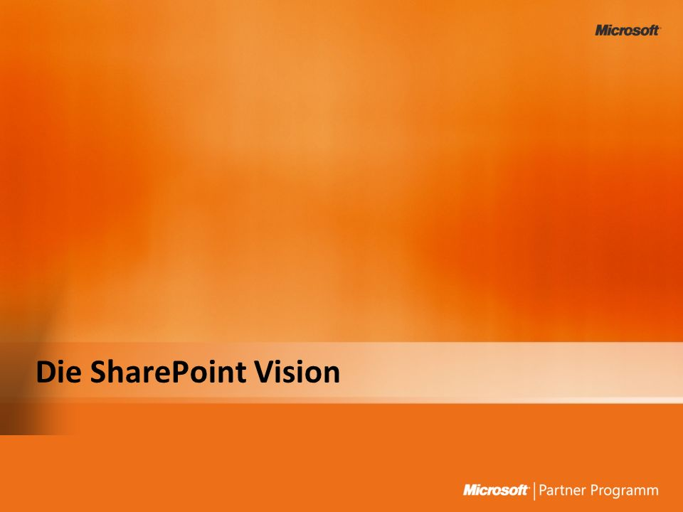 Die SharePoint Vision