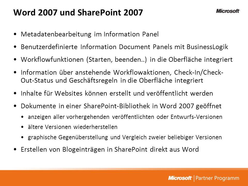 Word 2007 und SharePoint 2007 Metadatenbearbeitung im Information Panel Benutzerdefinierte Information Document Panels mit BusinessLogik Workflowfunkt