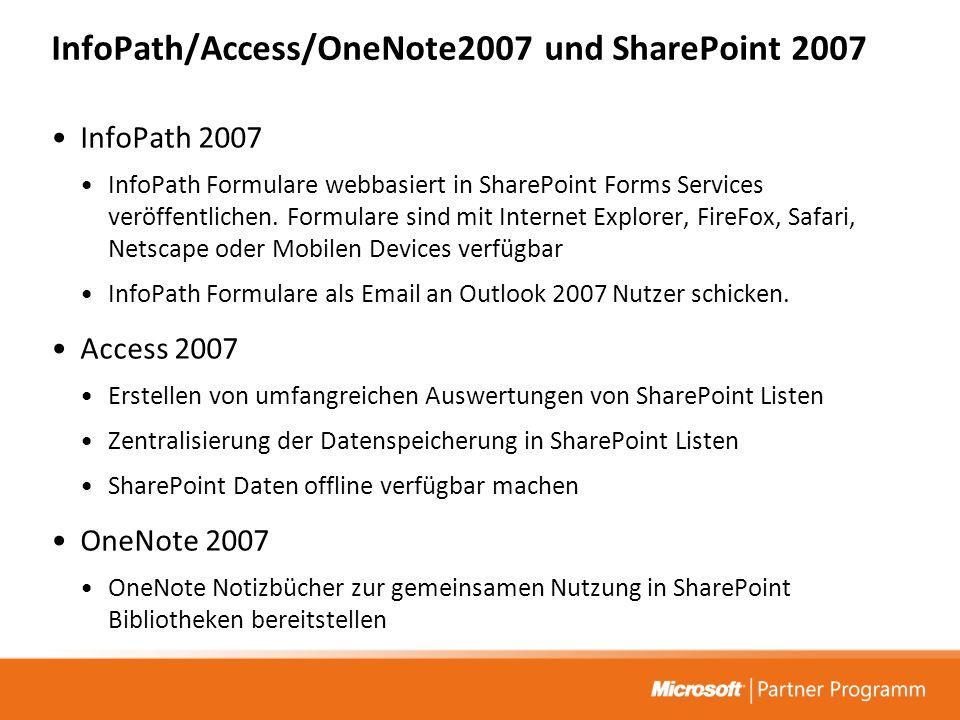 InfoPath/Access/OneNote2007 und SharePoint 2007 InfoPath 2007 InfoPath Formulare webbasiert in SharePoint Forms Services veröffentlichen.