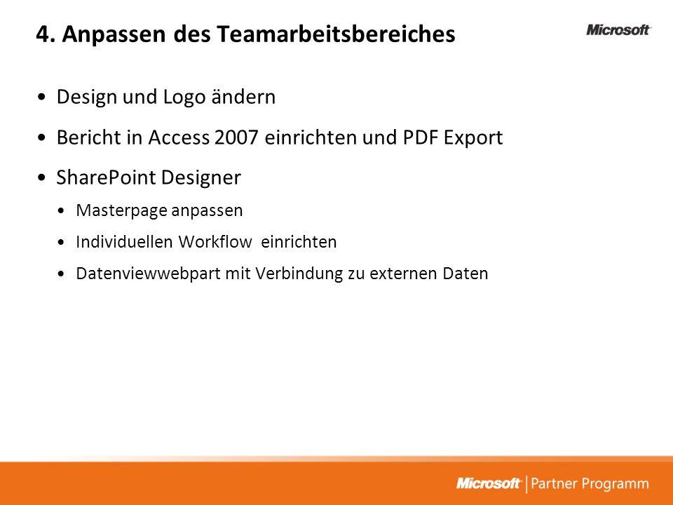 4. Anpassen des Teamarbeitsbereiches Design und Logo ändern Bericht in Access 2007 einrichten und PDF Export SharePoint Designer Masterpage anpassen I