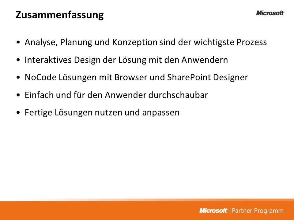 Analyse, Planung und Konzeption sind der wichtigste Prozess Interaktives Design der Lösung mit den Anwendern NoCode Lösungen mit Browser und SharePoin