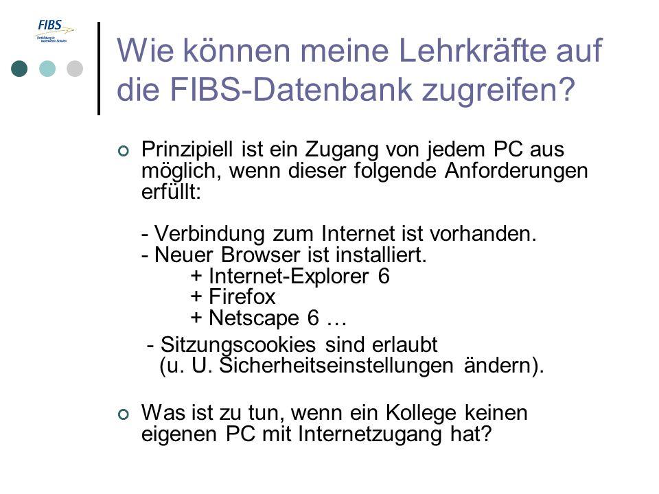 Wie können meine Lehrkräfte auf die FIBS-Datenbank zugreifen.