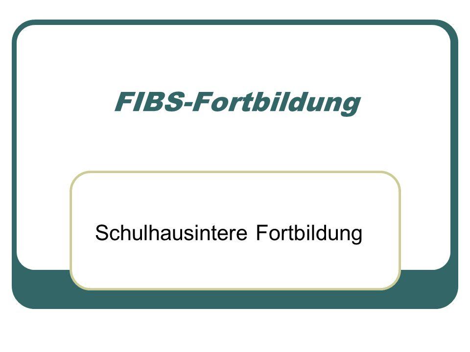 FIBS-Fortbildung Schulhausintere Fortbildung