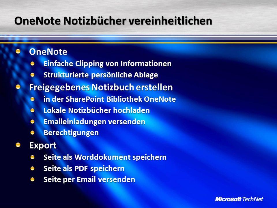 OneNote Notizbücher vereinheitlichen OneNote Einfache Clipping von Informationen Strukturierte persönliche Ablage Freigegebenes Notizbuch erstellen in