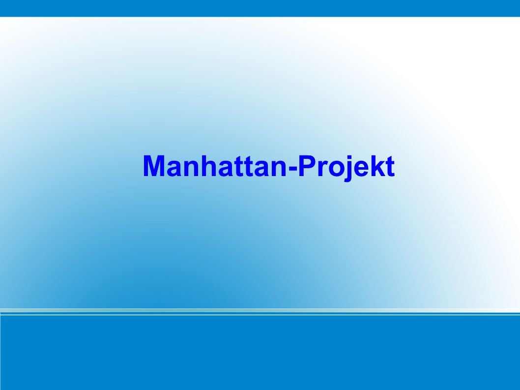 Deckbezeichnung für das Projekt, unter dem alle Tätigkeiten der USA während des 2.