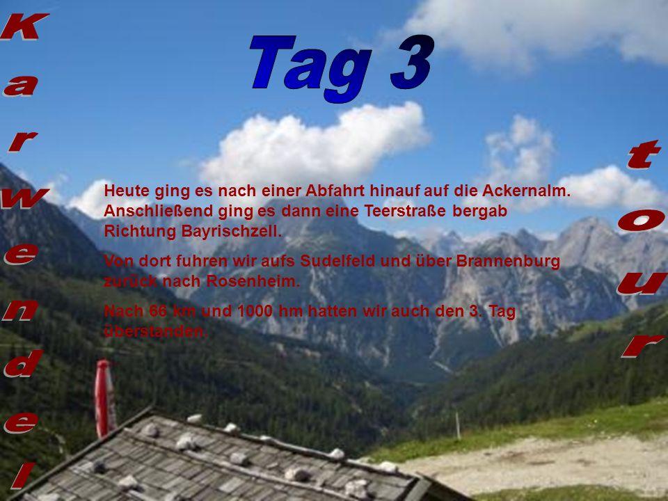 Heute ging es nach einer Abfahrt hinauf auf die Ackernalm. Anschließend ging es dann eine Teerstraße bergab Richtung Bayrischzell. Von dort fuhren wir