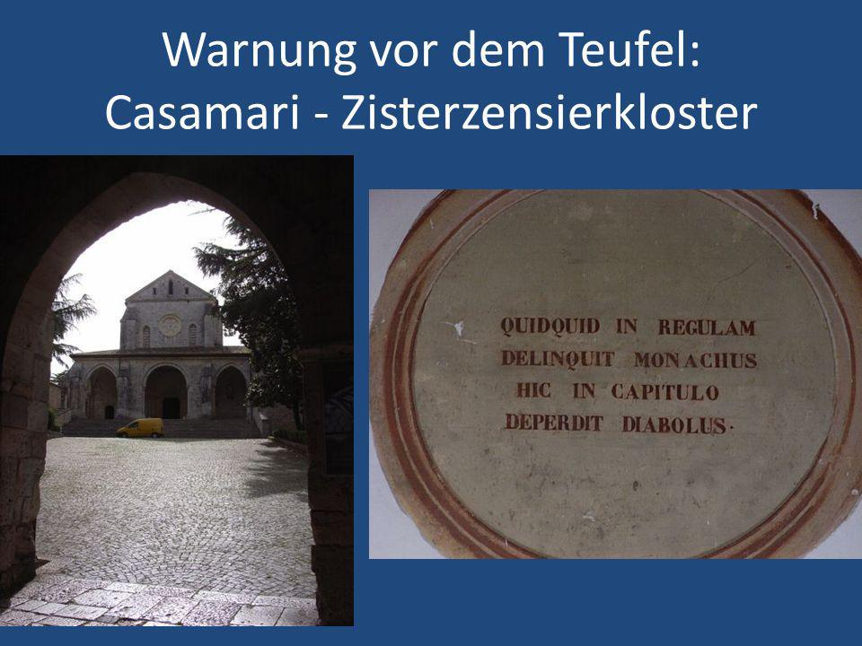Warnung vor dem Teufel: Casamari - Zisterzensierkloster