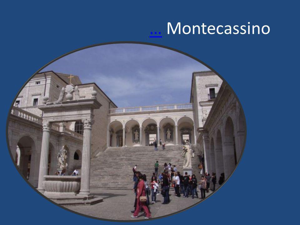 …… Montecassino