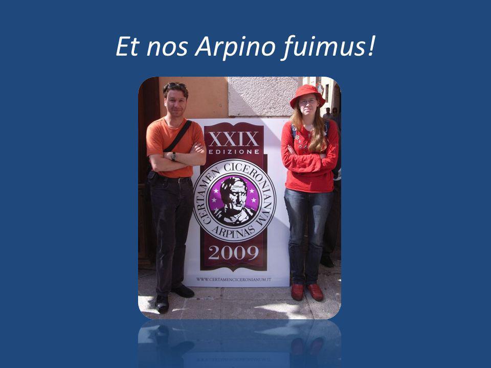 Et nos Arpino fuimus!