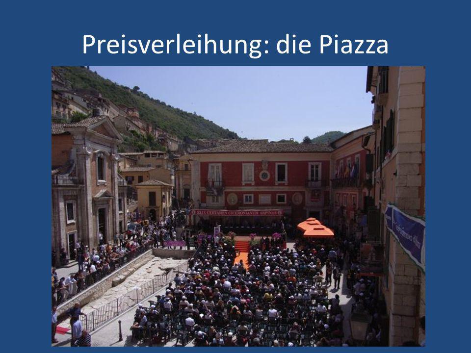 Preisverleihung: die Piazza
