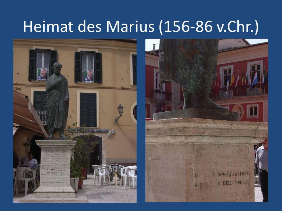 Heimat des Marius (156-86 v.Chr.)