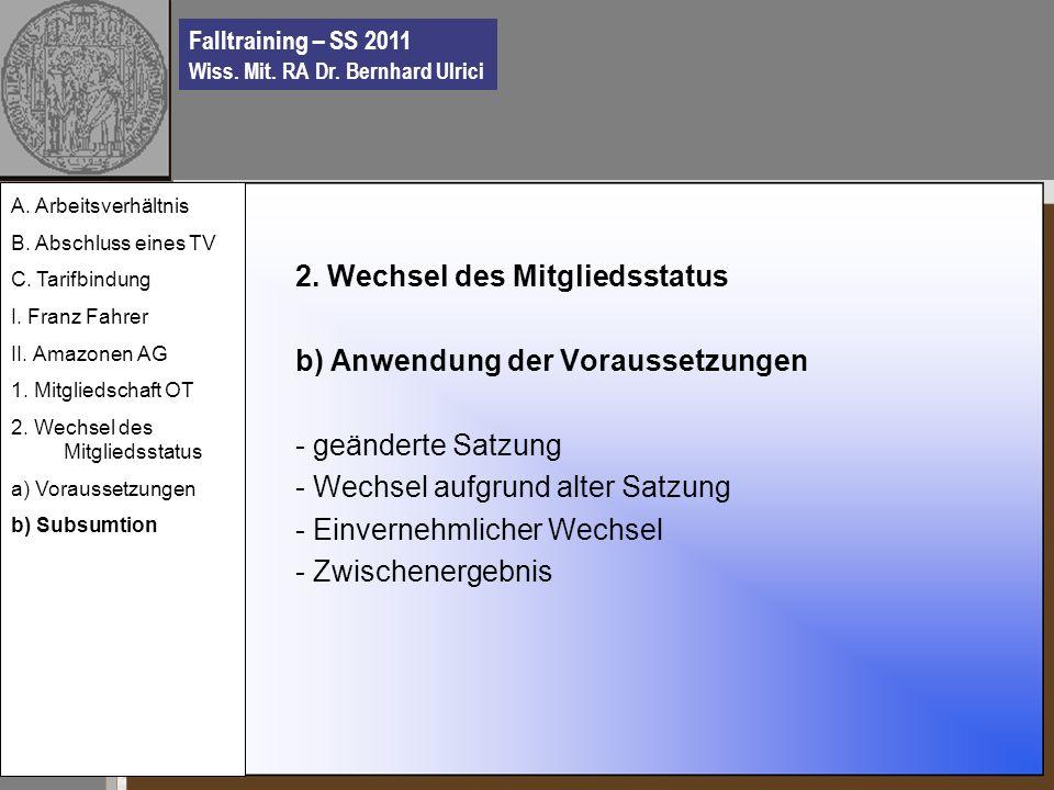 Falltraining – SS 2011 Wiss. Mit. RA Dr. Bernhard Ulrici 2.