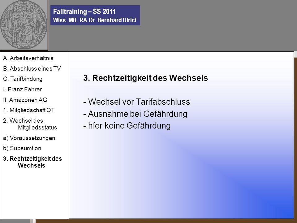 Falltraining – SS 2011 Wiss. Mit. RA Dr. Bernhard Ulrici 3.