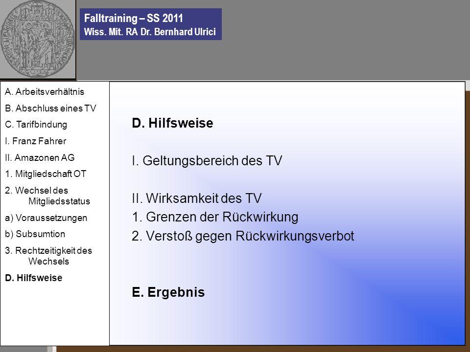 Falltraining – SS 2011 Wiss. Mit. RA Dr. Bernhard Ulrici D.