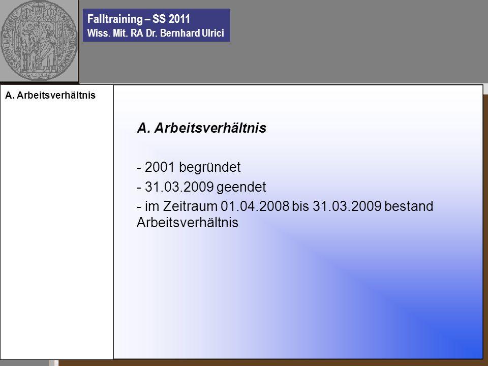 Falltraining – SS 2011 Wiss. Mit. RA Dr. Bernhard Ulrici A.