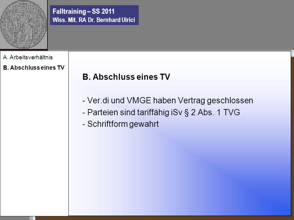 Falltraining – SS 2011 Wiss. Mit. RA Dr. Bernhard Ulrici B.