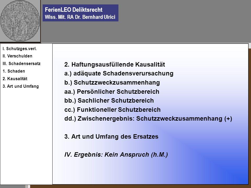 FerienLEO Deliktsrecht Wiss.Mit. RA Dr. Bernhard Ulrici 2.