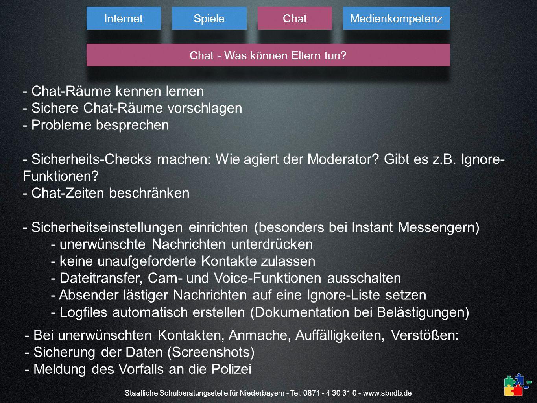 Staatliche Schulberatungsstelle für Niederbayern - Tel: 0871 - 4 30 31 0 - www.sbndb.de - Chat-Räume kennen lernen - Sichere Chat-Räume vorschlagen -