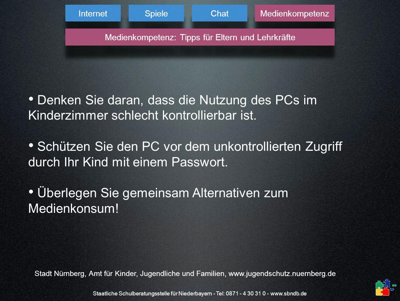 Staatliche Schulberatungsstelle für Niederbayern - Tel: 0871 - 4 30 31 0 - www.sbndb.de Stadt Nürnberg, Amt für Kinder, Jugendliche und Familien, www.