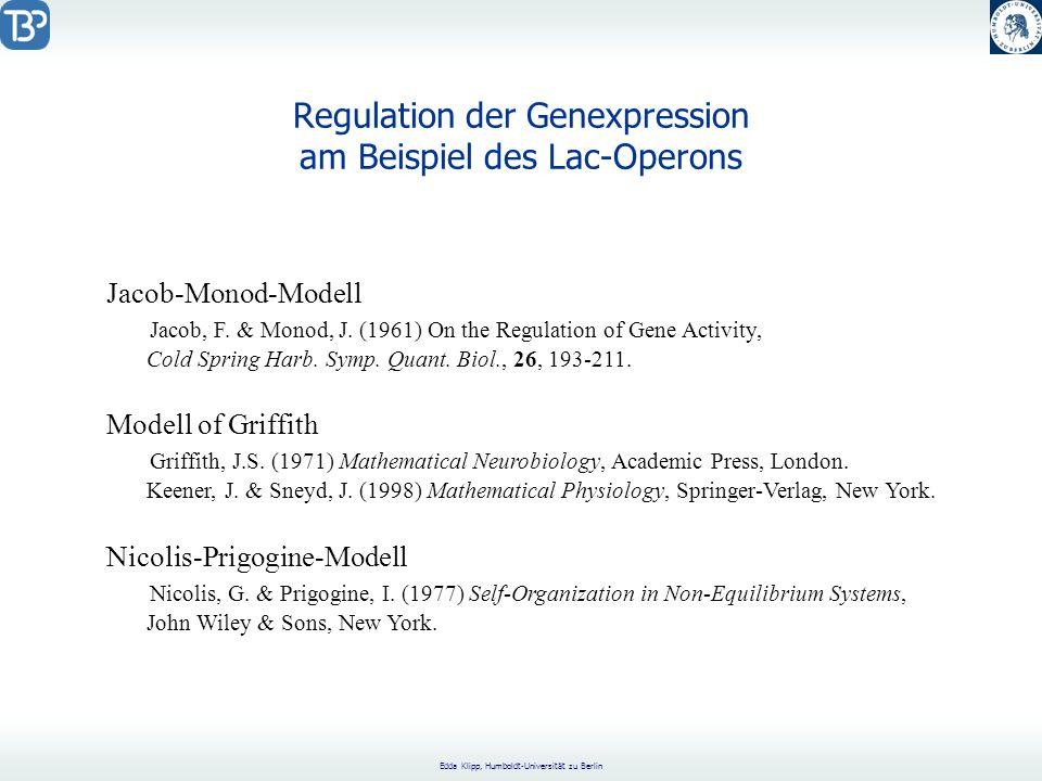 Edda Klipp, Humboldt-Universität zu Berlin Jacob-Monod-Modell Jacob, F.