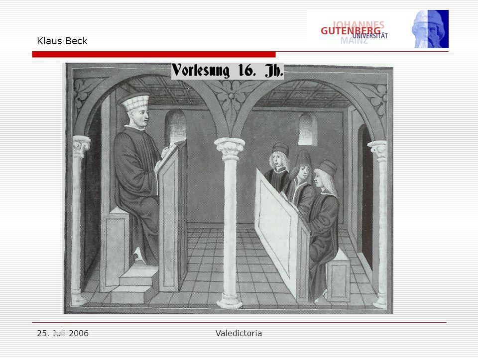 25. Juli 2006Valedictoria Klaus Beck