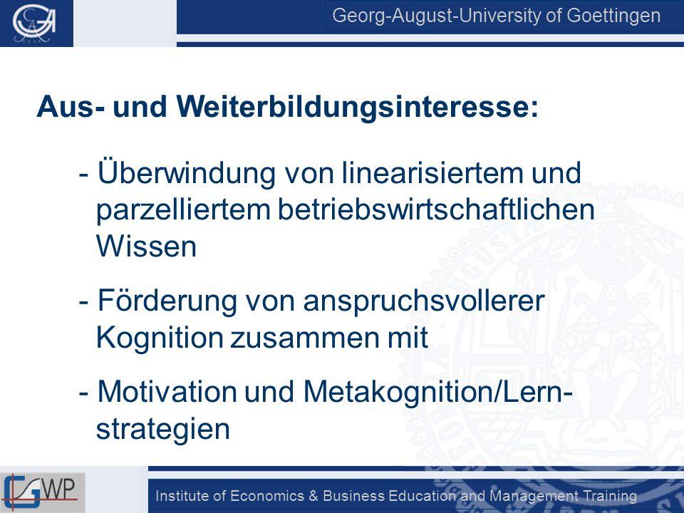 Georg-August-University of Goettingen Institute of Economics & Business Education and Management Training N=208 Skala 0 bis 5 LernsituationMT-WertSig.