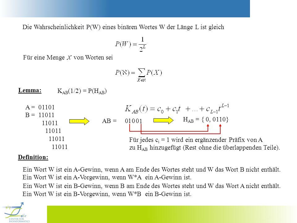 Wir betrachten die Wortmenge = { W | W ist weder A- noch B-Gewinn}.