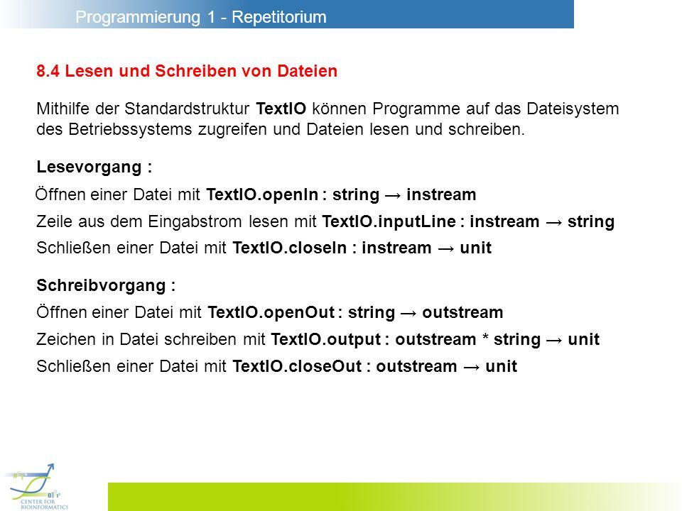 Programmierung 1 - Repetitorium 8.4 Lesen und Schreiben von Dateien Mithilfe der Standardstruktur TextIO können Programme auf das Dateisystem des Betr