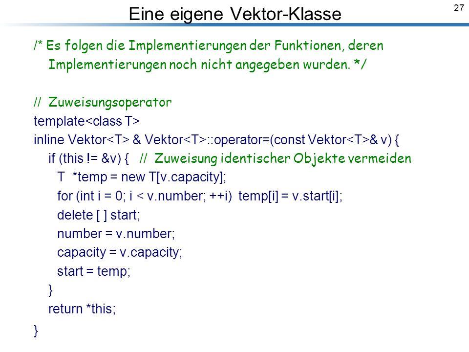 27 /* Es folgen die Implementierungen der Funktionen, deren Implementierungen noch nicht angegeben wurden.