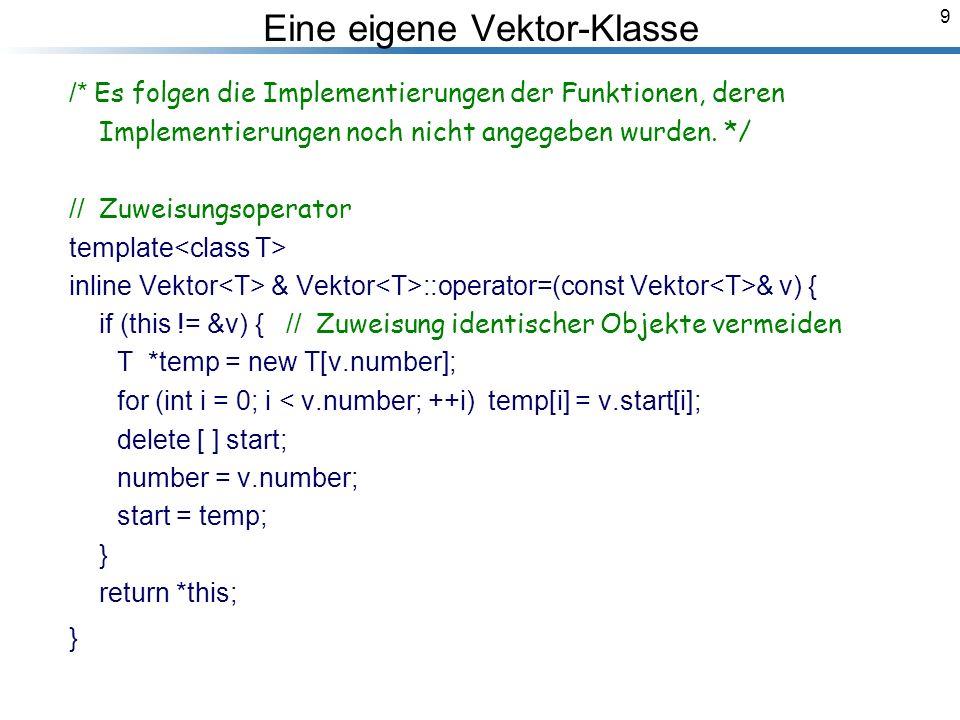 9 /* Es folgen die Implementierungen der Funktionen, deren Implementierungen noch nicht angegeben wurden.