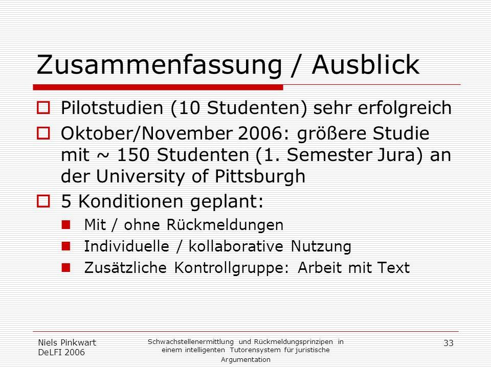 33 Niels Pinkwart DeLFI 2006 Schwachstellenermittlung und Rückmeldungsprinzipen in einem intelligenten Tutorensystem für juristische Argumentation Zus