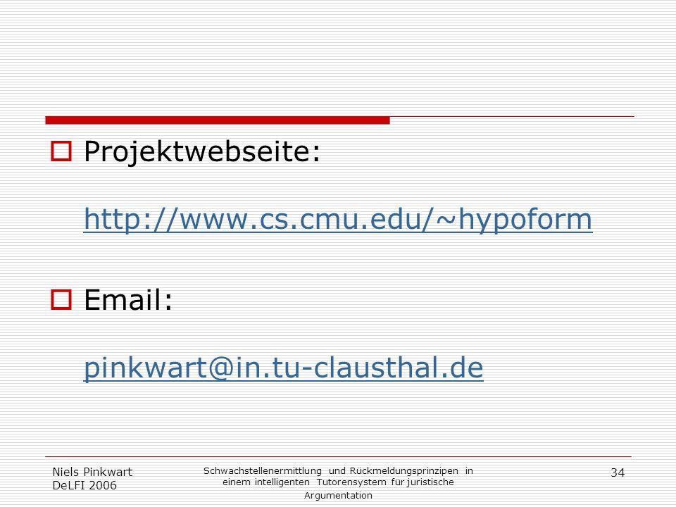 34 Niels Pinkwart DeLFI 2006 Schwachstellenermittlung und Rückmeldungsprinzipen in einem intelligenten Tutorensystem für juristische Argumentation Pro