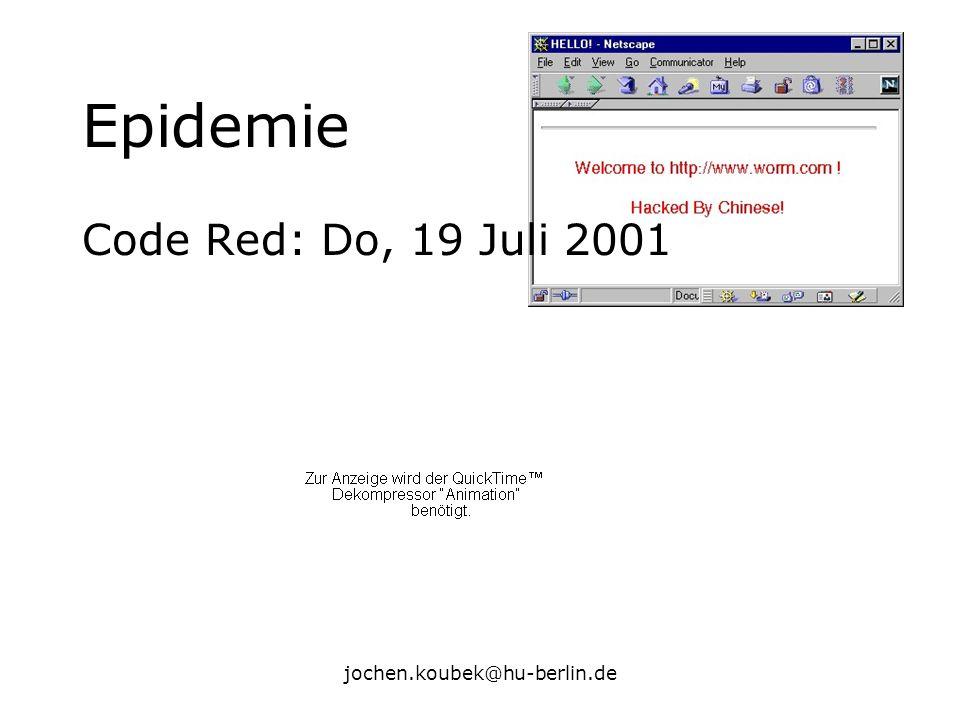 jochen.koubek@hu-berlin.de Epidemie Code Red: Do, 19 Juli 2001
