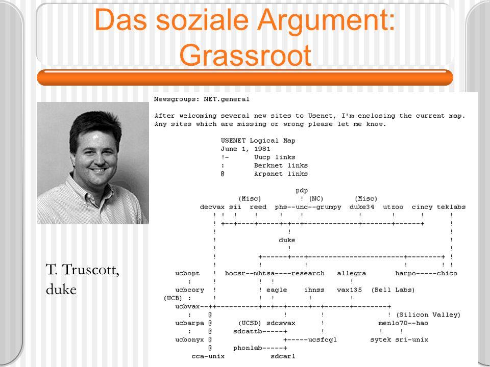 Das soziale Argument: Grassroot T. Truscott, duke