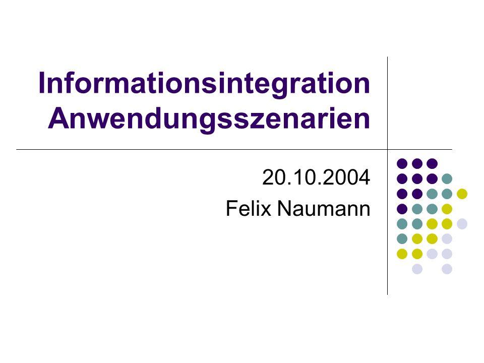 20.10.2004Felix Naumann, VL Informationsintegration, WS 05/0632 Föderierter DBMS Ansatz Einfache SQL-Anfrage um alle vorigen Schritte zu vereinen: SELECTg.accnum,g.sequence FROMgenbank g, blast b, swissprot s, mgd m WHERE m.exp = CNS ANDm.defn LIKE %channel% ANDm.spid = s.id AND s.seq = b.query AND b.hit = g.accnum AND b.percentid > 60 AND b.alignlen > 50 Finde alle menschlichen EST Sequenzen, die nach BLAST zu mindestens 60% über mindestens 50 Aminosäuren identisch sind mit mouse-channel Genen im Gewebe des zentralen Nervensystems.