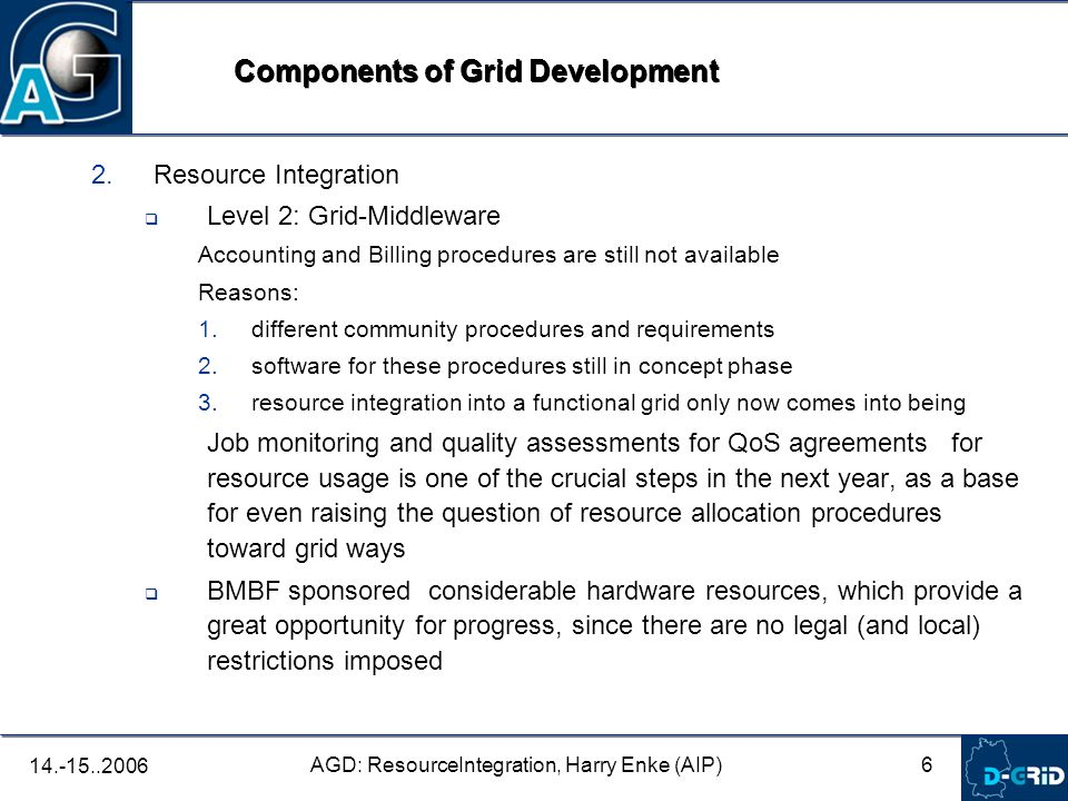 7 AGD: ResourceIntegration, Harry Enke (AIP) 14.-15..2006 3.