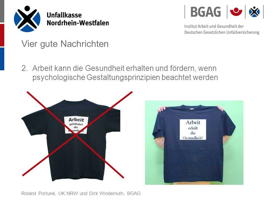Roland Portuné, UK NRW und Dirk Windemuth, BGAG Vier gute Nachrichten 3.