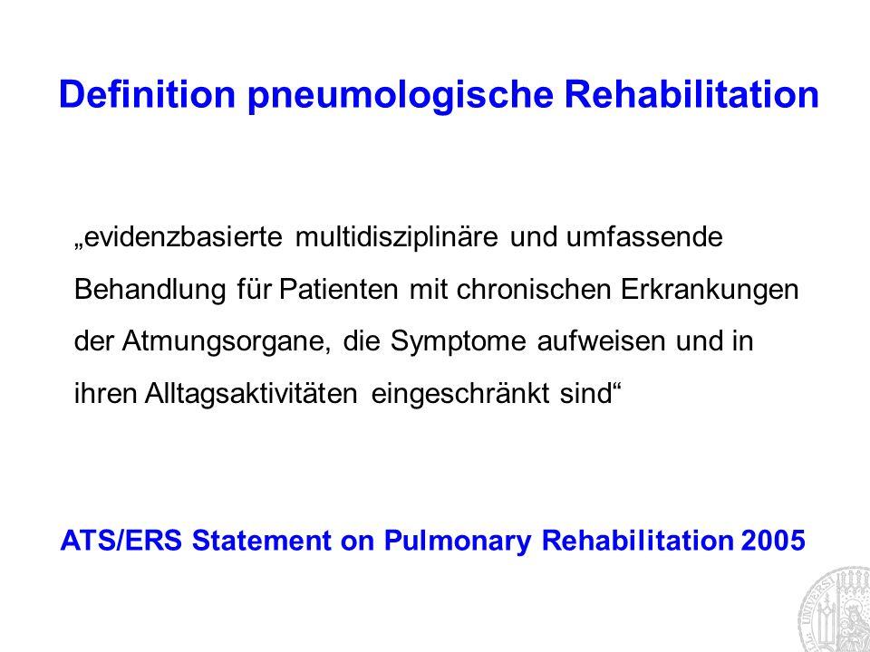 Definition pneumologische Rehabilitation evidenzbasierte multidisziplinäre und umfassende Behandlung für Patienten mit chronischen Erkrankungen der At