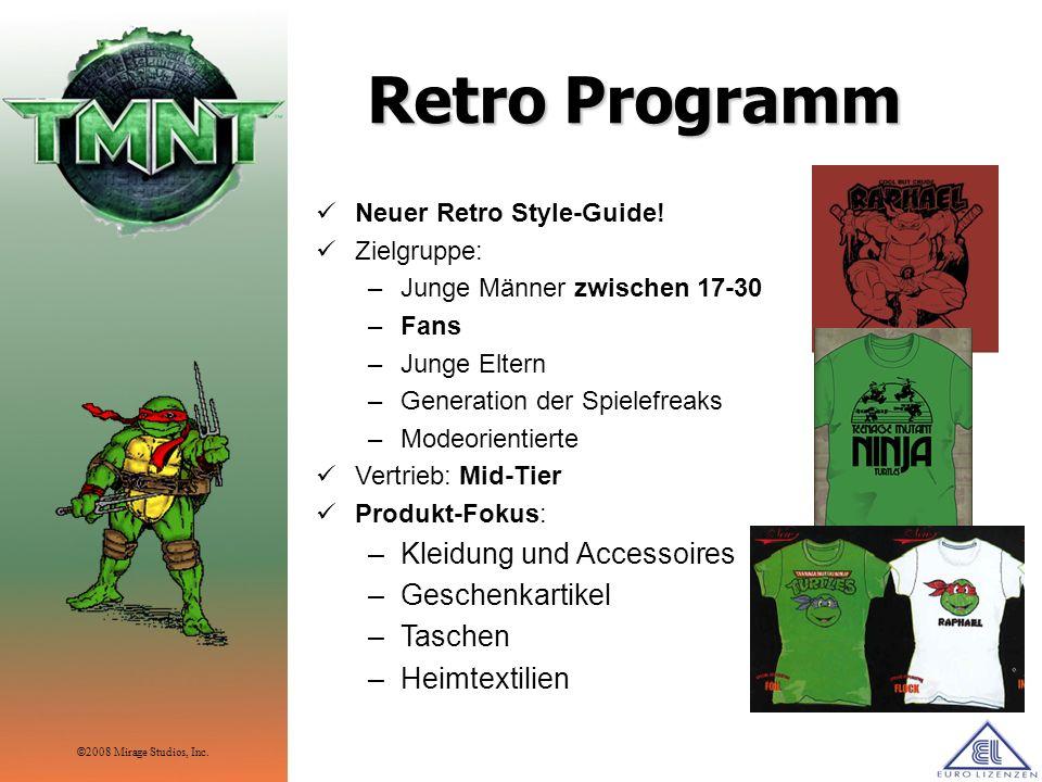 Retro Programm Neuer Retro Style-Guide! Zielgruppe: –Junge Männer zwischen 17-30 –Fans –Junge Eltern –Generation der Spielefreaks –Modeorientierte Ver