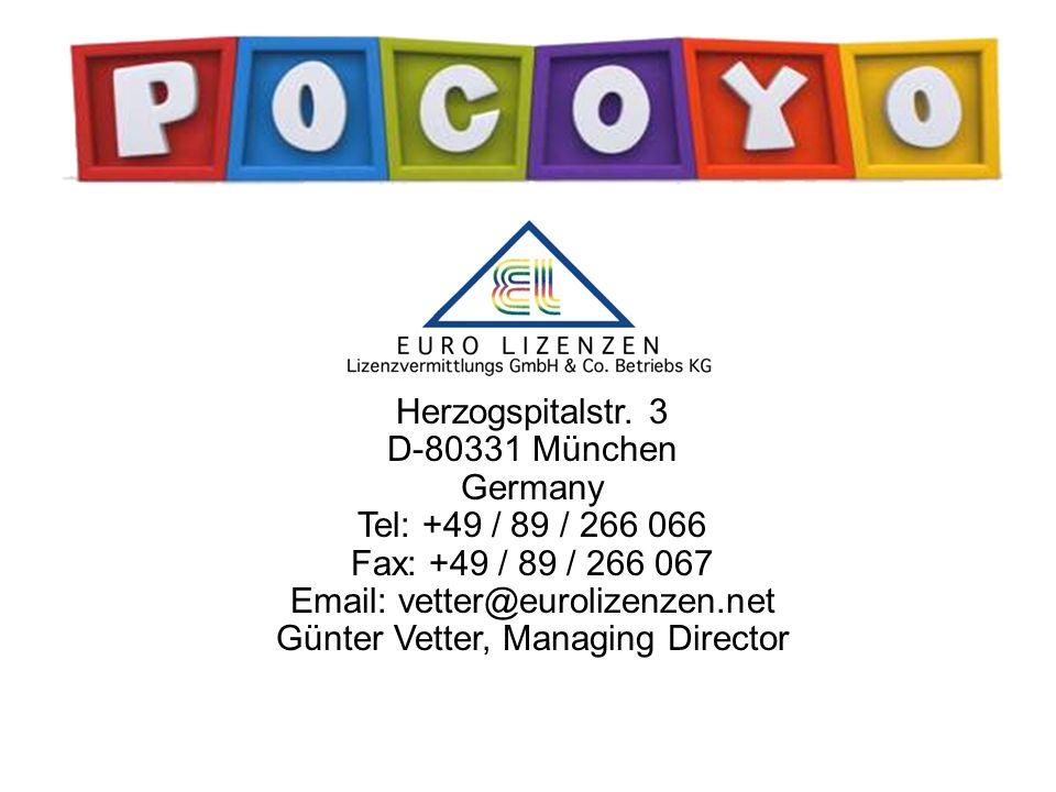 a Herzogspitalstr. 3 D-80331 München Germany Tel: +49 / 89 / 266 066 Fax: +49 / 89 / 266 067 Email: vetter@eurolizenzen.net Günter Vetter, Managing Di