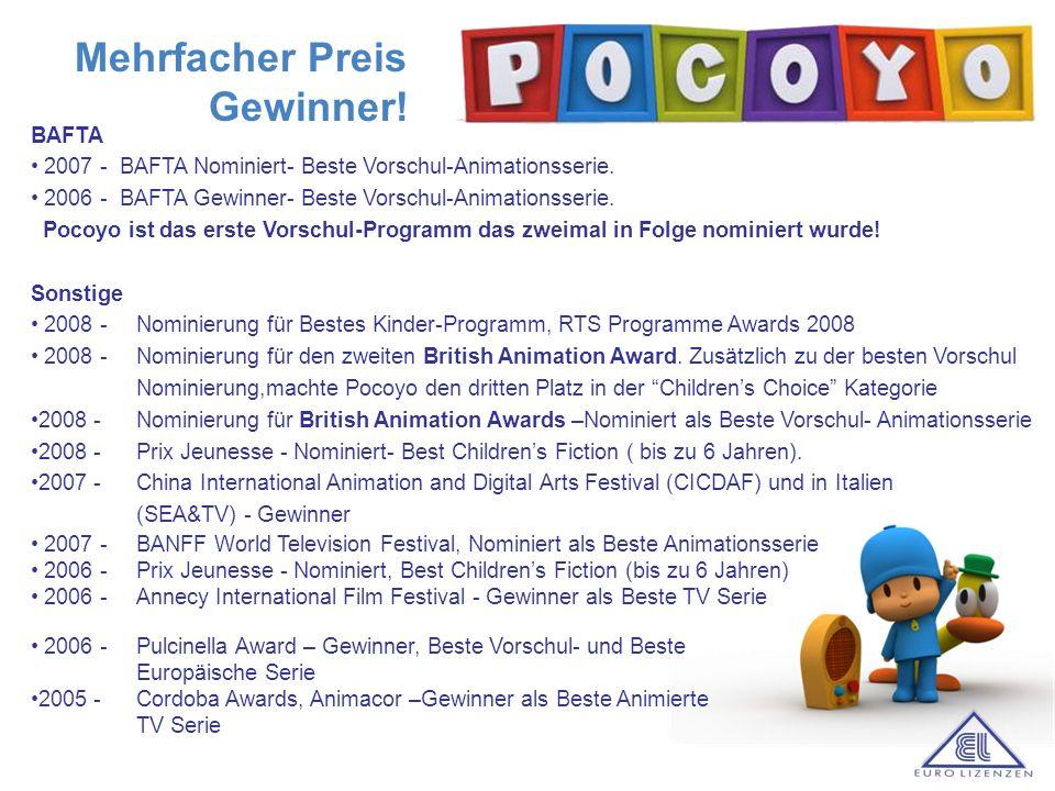 a BAFTA 2007 - BAFTA Nominiert- Beste Vorschul-Animationsserie. 2006 - BAFTA Gewinner- Beste Vorschul-Animationsserie. Pocoyo ist das erste Vorschul-P
