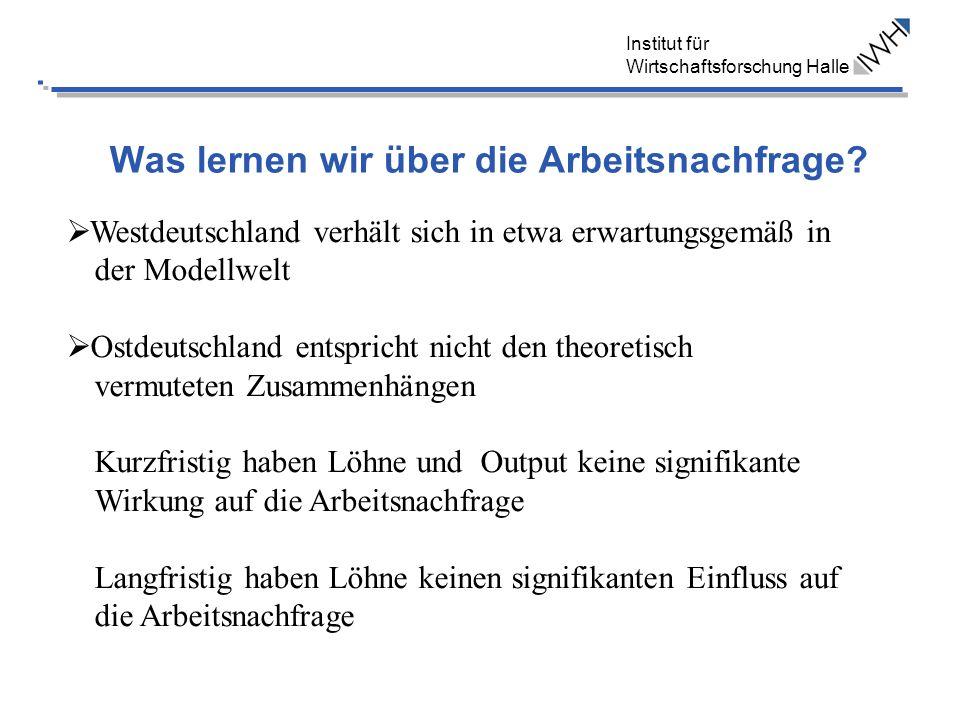 Institut für Wirtschaftsforschung Halle Ergebnisse Ost- und Westdeutschland