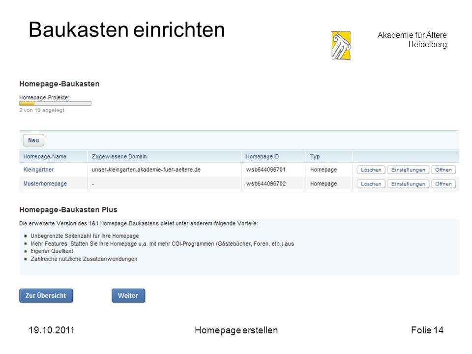 Akademie für Ältere Heidelberg 19.10.2011Homepage erstellenFolie 14 Baukasten einrichten